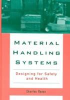 Cover image for Material handling systems :  designing for safety and health