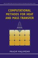 Cover image for Computational methods for heat and mass transfer