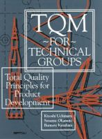 Cover image for TQM for technical groups: total quality principles for product development