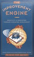 Cover image for The improvement engine : creativity and innovation through employee involvement