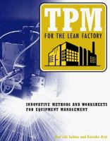 Cover image for TPM for the lean factory : innovative methods and worksheets for equipment management