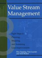 Cover image for Value stream management eight steps to planning, mapping, and sustaining lean improvements