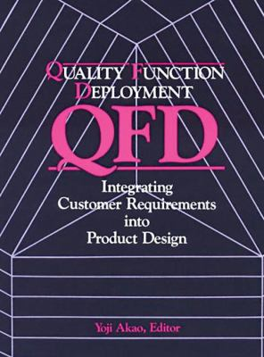 Cover image for Quality function deployment : integrating customer requirements into product design