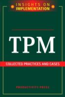 Cover image for TPM : collected practices and cases