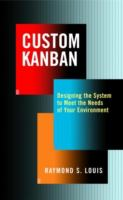 Cover image for Custom kanban : designing the system to meet the needs of your environment