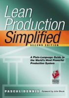 Cover image for Lean production simplified : a plain language guide to the world's most powerful production system