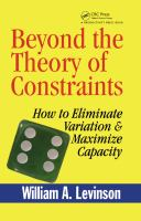 Cover image for Beyond the theory of contraints : how to eliminate variation and maximize capacity