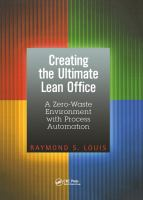Cover image for Creating the ultimate lean office : a zero-waste environment with process automation