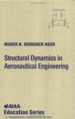 Cover image for Structural dynamics in aeronautical engineering