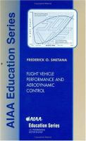 Cover image for Flight vehicle performance and aerodynamic control
