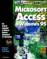 Cover image for The visual guide to Microsoft Access for Windows 95 : the pictorial companion to Windows database management & programming