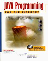 Cover image for Java programming for the internet : a guide to creating dynamic, interactive internet applications