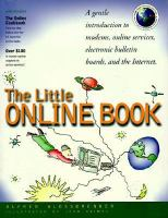 Cover image for The little online book : a gentle introduction to modems, online services, electronic bulletin boards, and the internet
