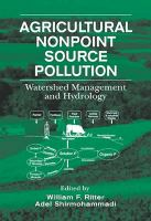 Cover image for Agricultural nonpoint source pollution: watershed management and hydrology