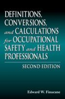 Cover image for Definitions, conversions and calculations for occupational safety and health professionals