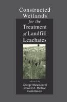 Cover image for Constructed wetlands for the treatment of landfill leachates