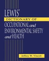 Cover image for Lewis' dictionary of occupational and environmental safety and health