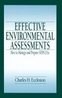 Cover image for Effective environmental assessments : how to manage and prepare NEPA EAs