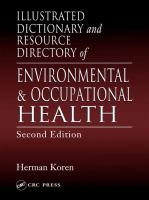 Cover image for Illustrated dictionary and resource directory of environmental and occupational health