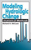 Cover image for Modeling hydrologic change : statistical methods