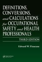 Cover image for Definitions, conversions, and calculations for occupational safety and health professionals