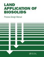 Cover image for Land application of biosolids :  process design manual