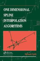 Cover image for One dimensional spline interpolation algorithms