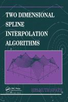 Cover image for Two dimensional spline interpolation algorithms