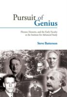 Cover image for Pursuit of genius : Flexner, Einstein, and the early faculty at the Institute for Advanced Study
