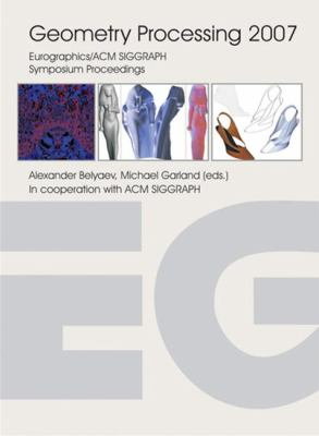 Cover image for Symposium on geometry processing 2007 : fifth Eurographics symposium on geometry processing, Barcelona, Spain, July 04-06, 2007