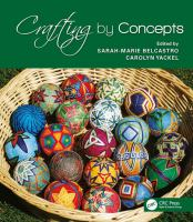 Cover image for Crafting by concepts : fiber arts and mathematics