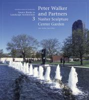 Cover image for Peter Walker and partners : Nasher Sculpture Center Garden