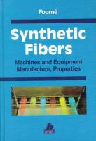 Cover image for Synthetic fibers : machines and equipment, manufacture, properties : handbook for plant engineering, machine design, and operation