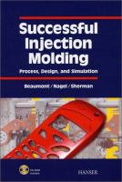 Cover image for Successful injection molding  process, design, and simulation