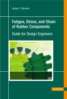 Cover image for Fatigue, stress and strain of rubber components : guide for design engineers