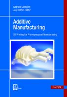 Cover image for Additive manufacturing : 3D printing for prototyping and manufacturing