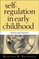 Cover image for Self-regulation in early childhood : nature and nurture