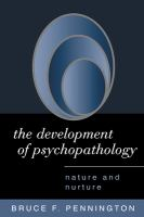Cover image for The development of psychopathology : nature and nurture