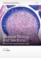 Cover image for Skeletal biology and medicine : mechanisms regulating bone mass