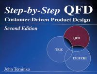 Cover image for Step-by-step QFD : customer-driven product design
