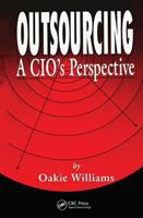 Cover image for Outsourcing : a CIO's perspective