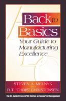 Cover image for Back to basics : your guide to manufacturing excellence