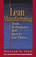 Cover image for Lean manufacturing : tools, techniques, and how to use them