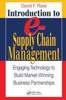 Cover image for Introduction to e-supply chain management : engaging technology to build market-winning business partnerships