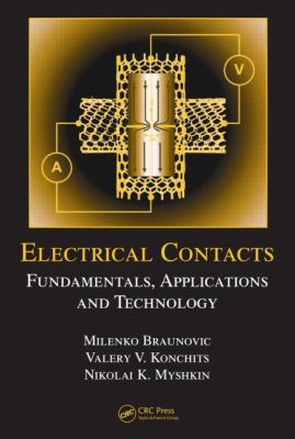 Cover image for Electrical contacts : fundamentals, applications and technology