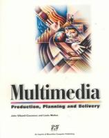 Cover image for Multimedia : production, planning and delivery