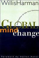 Cover image for Global mind change : the promise of the 21st century