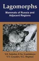 Cover image for Lagomorphs / V.E. Sokolov ... [et al.] ; scientific editors, Robert S. Hoffmann, Andrew T. Smith.