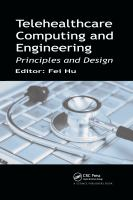 Cover image for Telehealthcare computing and engineering : principles and design