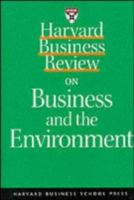 Cover image for Harvard business review on business and the environment